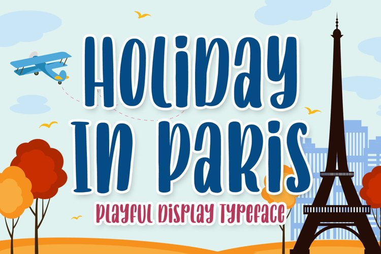 Playful Display Font - Holiday In Paris example image 1