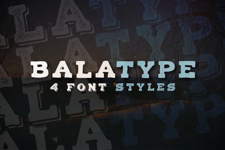 Balatype - 4 Hand Drawn Fonts example image 1