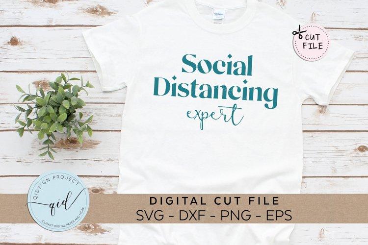 Social Distancing Expert , Quarantine SVG example image 1