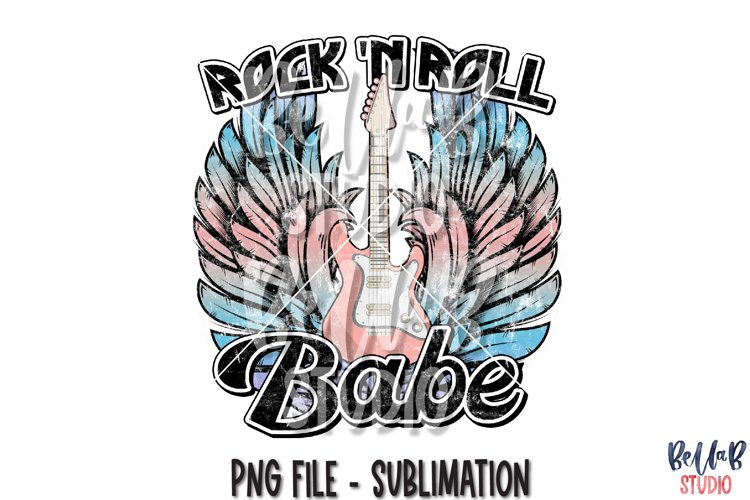 Rock N Roll Babe Sublimation Design, Rock Guitar, Rock Wings