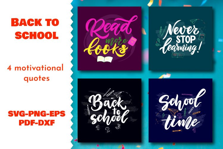 Bundle of 4 motivational quotes. Back to school concept. SVG example image 1