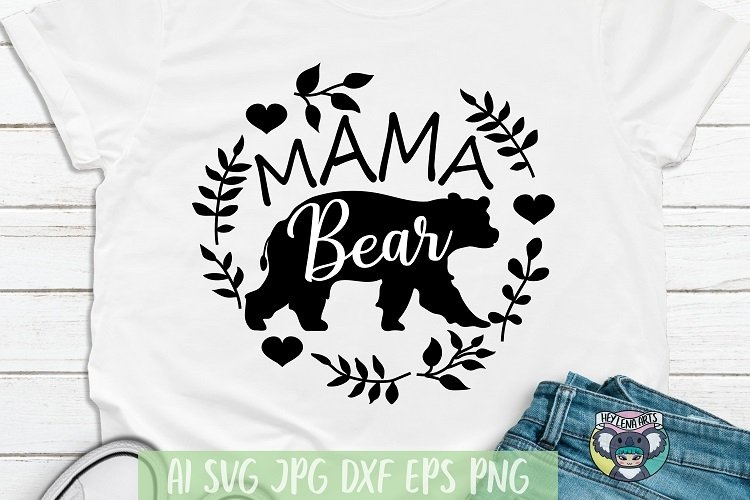 Mama Bear svg, Mothers Day svg, Floral svg, Cricut Cut File
