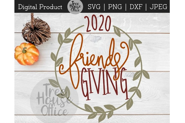 Friendsgiving Thanksgiving Fall Give Thanks SVG PNG DXF JPEG example image 1