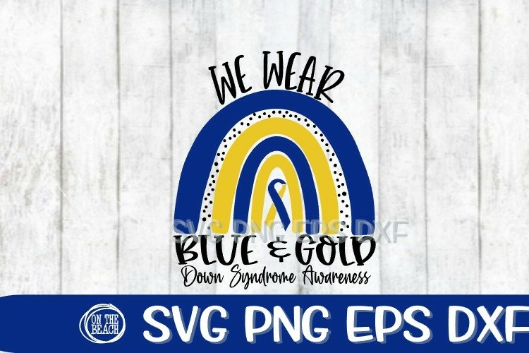 We Wear Blue Gold - Down Syndrome Awareness SVG PNG EPS DXF example image 1
