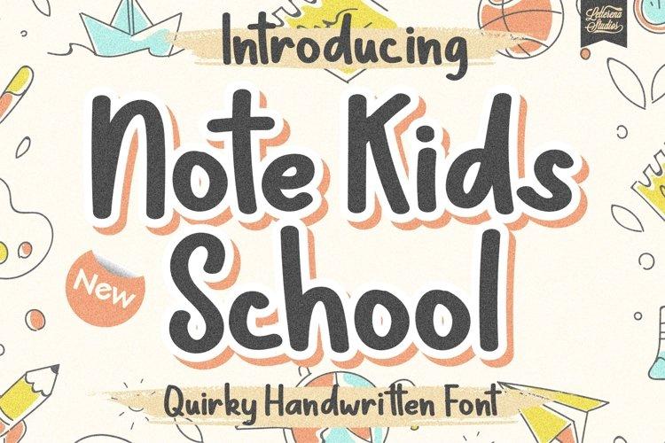 Note Kids School - Quirky Handwritten Font example image 1