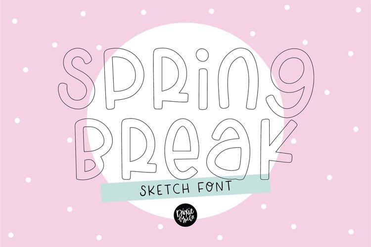 """""""SPRING BREAK"""" Sketch Font - Single Line/Hairline Font example image 1"""