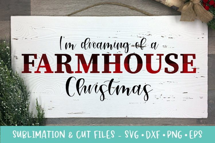 Dreaming of a Farmhouse Christmas Sublimation & Cut Files example image 1