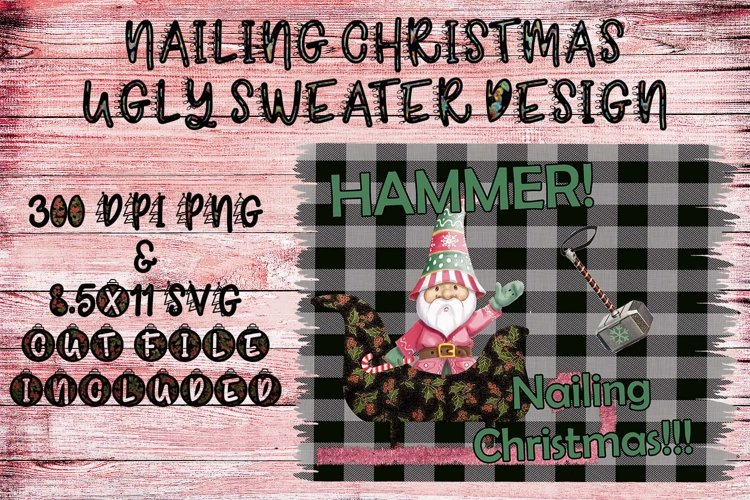 """Nailing Christmas"" Ugly Sweater Design- PNG & SVG Included example image 1"