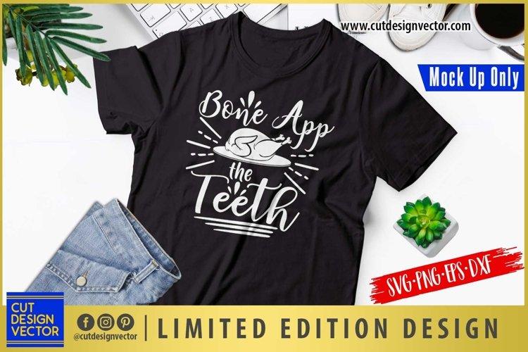 Bone App The Teeth SVG, Thanksgiving SVG example image 1