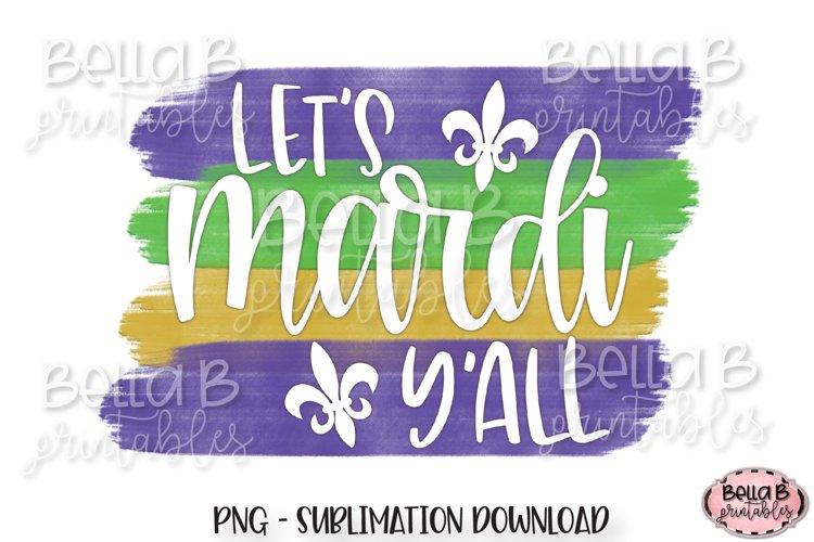 Mardi Gras Sublimation Design, Lets Mardi Y'all example image 1