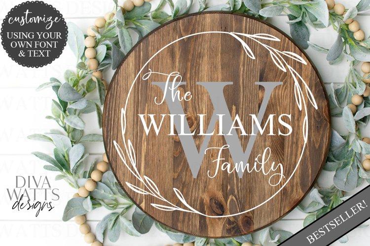 Monogram Wreath Family Last Name Farmhouse Sign SVG