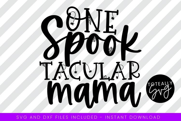 Spooktacular Mama Halloween SVG. example image 1