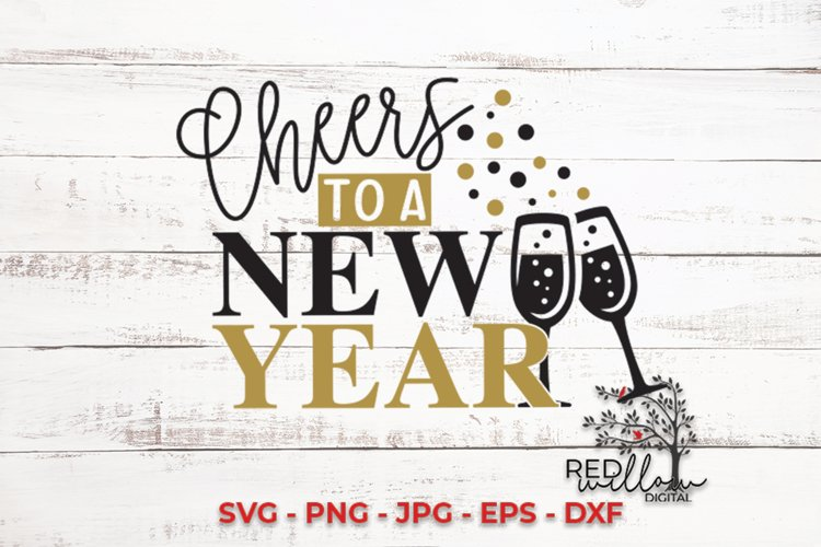 Cheers To A New Year SVG example image 1