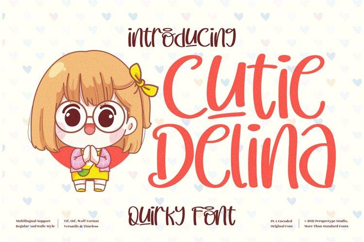 Cutie Delina - Quirky Handwritten Font