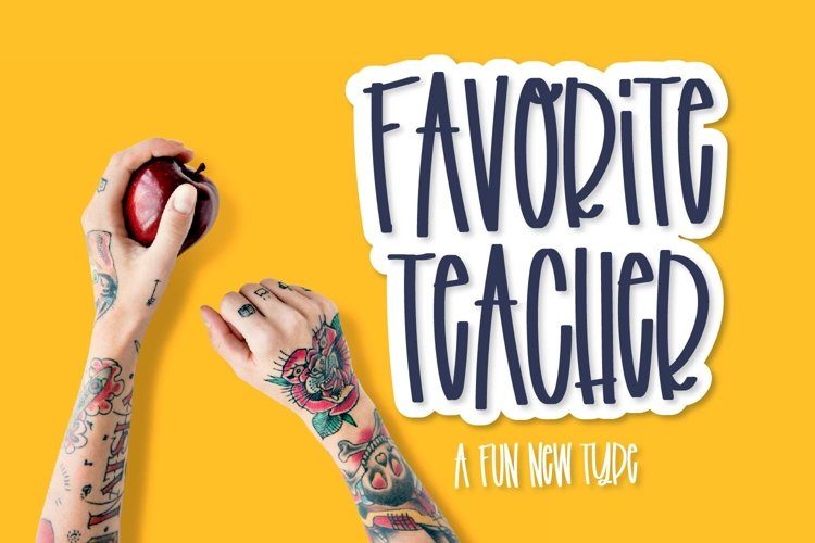 Favorite Teacher - A Fun Marker Font example image 1