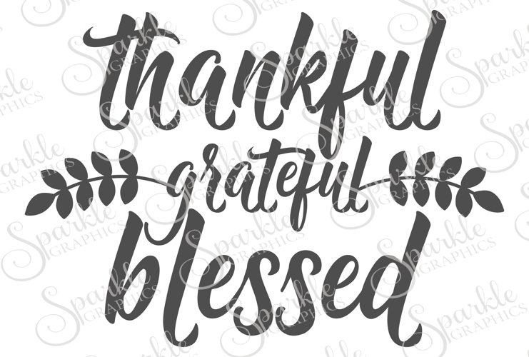 Thankful Grateful Blessed Cut File Set | SVG, EPS, DXF, PNG example image 1