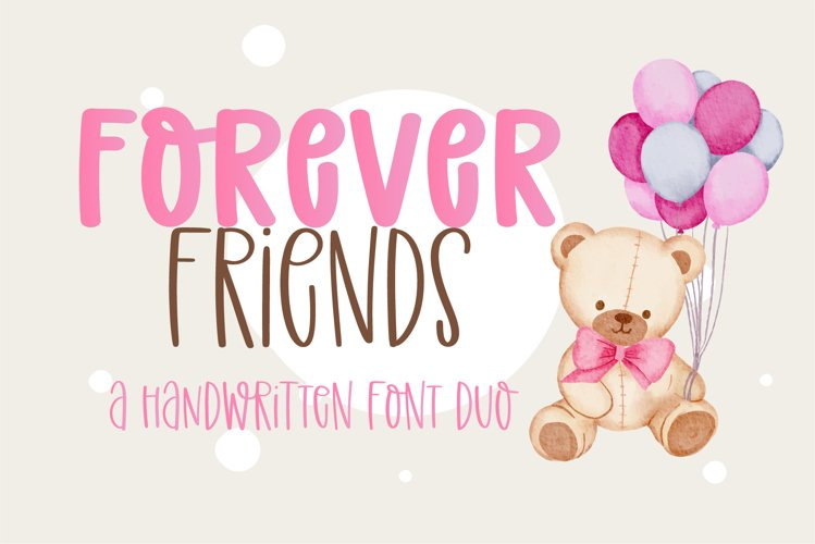 Forever Friend- A handwritten font duo example image 1