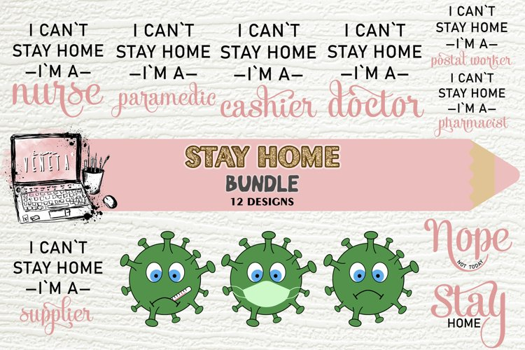 STAY HOME | BUNDLE - 12 Designs| SVG, DXF, EPS| Cutting File example image 1