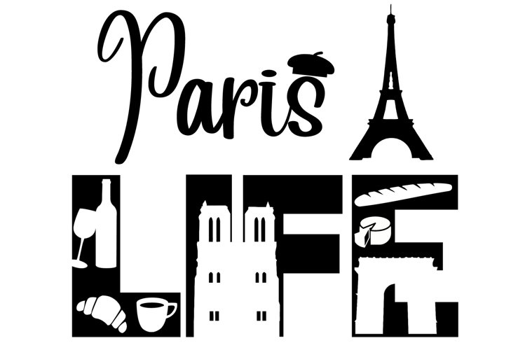 Paris Life SVG Cutting File for the Cricut example image 1