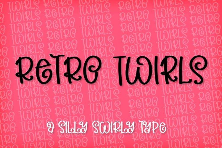 Retro Twirls - A Very Silly Swirly Type example image 1