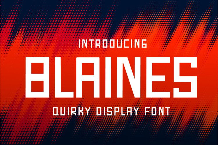 Blaines - Quirky Display Font example image 1