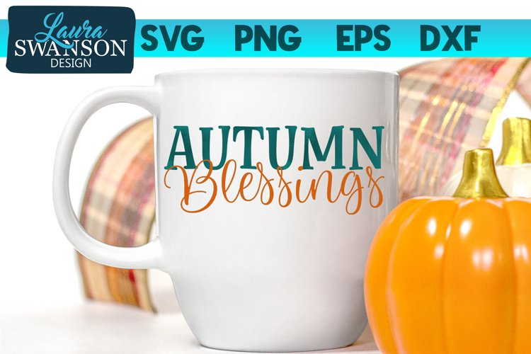 Autumn Blessings SVG Cut File - Thanksgiving SVG Cut File example image 1