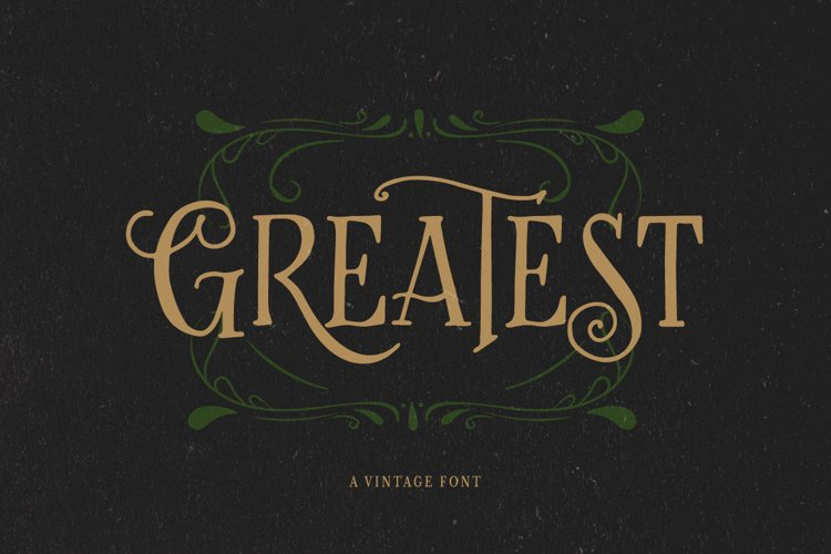 Greatest - A Vintage Font example image 1