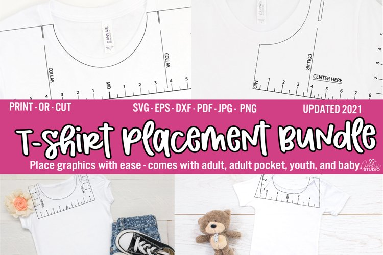 T-Shirt Placement SVG - T-Shirt Ruler Bundle - UPDATED 2.23