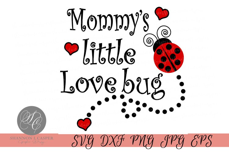 Mommy's Little Love Bug example image 1