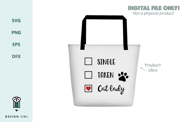 Single Taken Cat lady - Valentines SVG file example 1