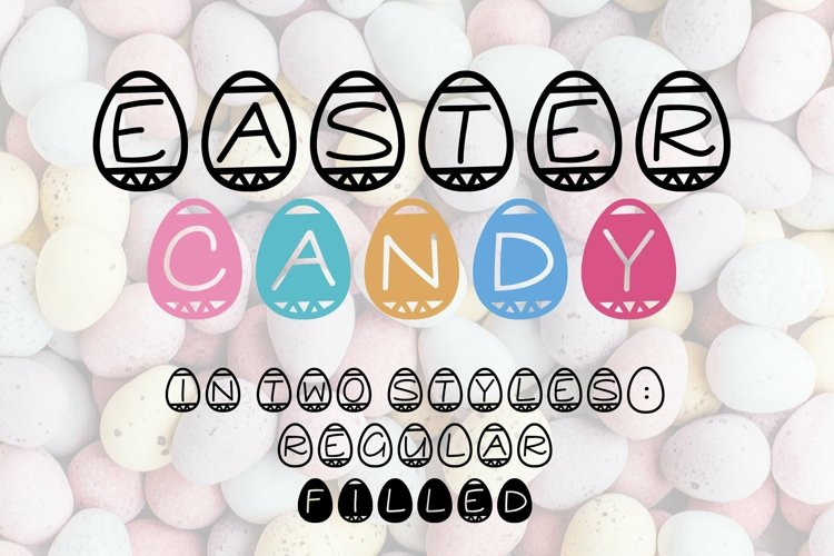 Web Font Easter Candy, a cute easter egg font in two styles example image 1