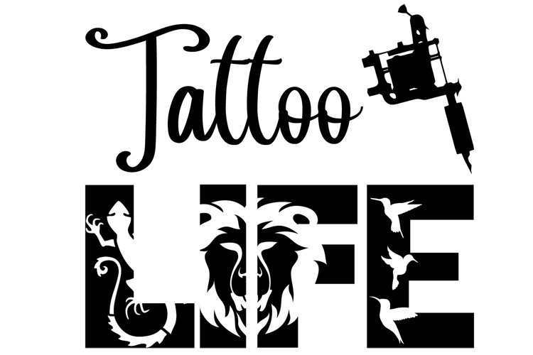 Tattoo Life SVG Cutting File for the Cricut example image 1