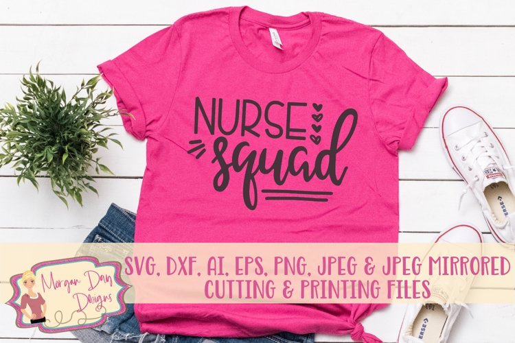 Nurse Squad SVG, DXF, AI, EPS, PNG, JPEG