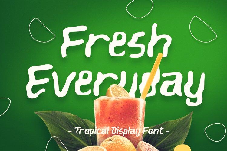 Fresh Everyday Tropical Display Font