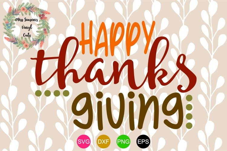 Happy Thanksgiving SVG, Dxf, Eps,Png Fall example image 1