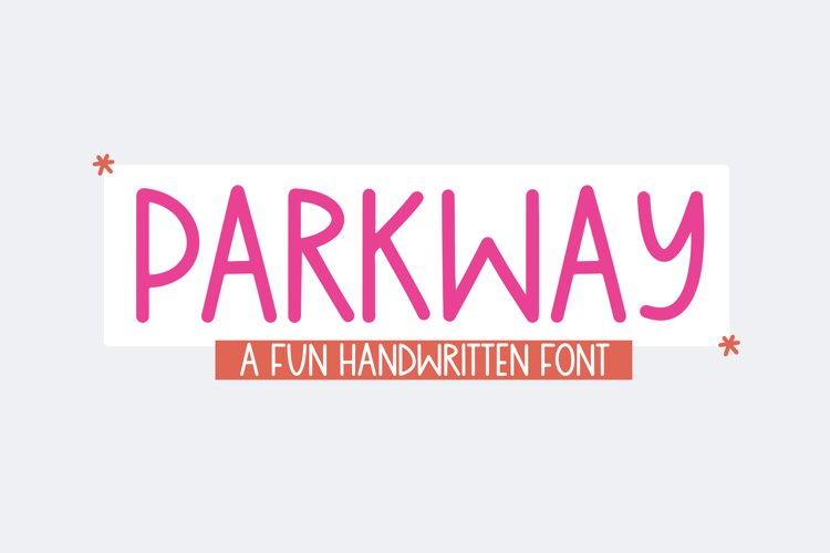 Parkway - A Fun Handwritten Font example image 1