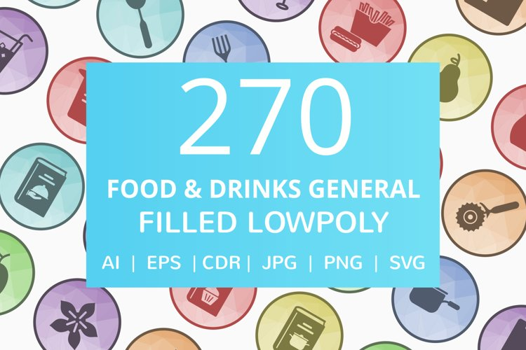 270 Food & Drinks General Filled Low Poly Icons example image 1