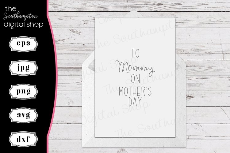 To Mommy On Mothers Day Foil Quil Card Design