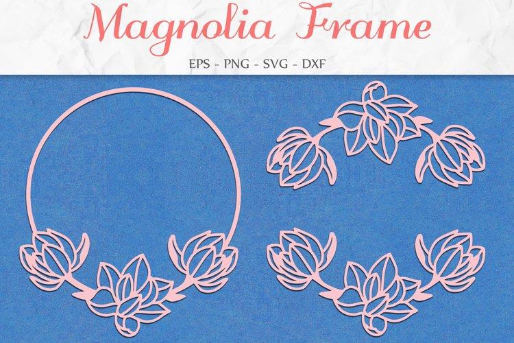 Magnolia Frame SVG, Floral Clipart, Flower Wreath example image 1