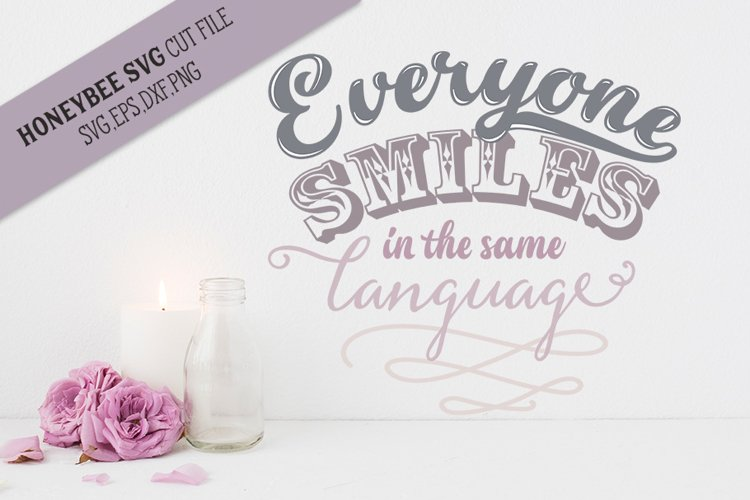 Everyone Smiles in the Same Language SVG Cut File example image 1
