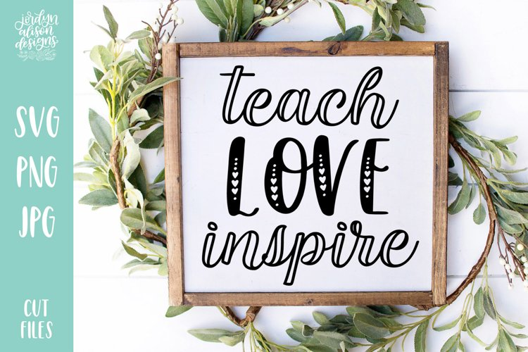 Teach Love Inspire, Back To School Teacher SVG example image 1