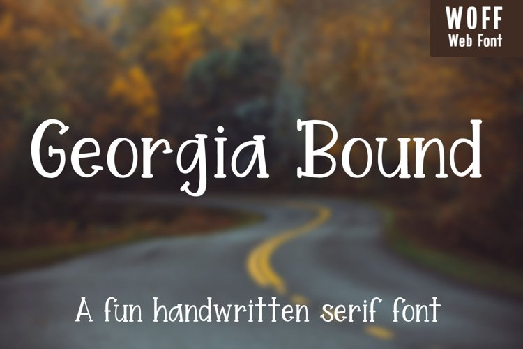 Georgia Bound - A fun handwritten serif font - WEB FONT