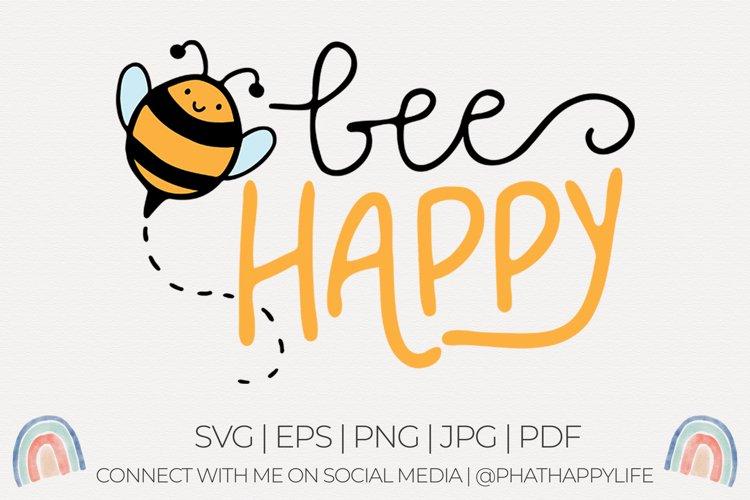 Bee Happy - SVG Cut File