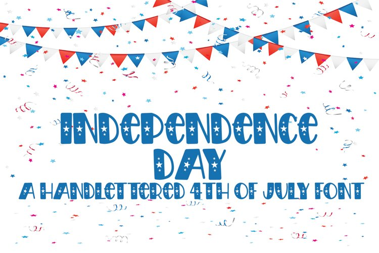 Independence Day - A Hand-Drawn 4th of July Font example image 1
