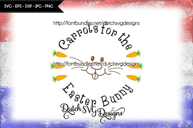 Carrots for the Easter Bunny cut file, easter svg, bunny svg