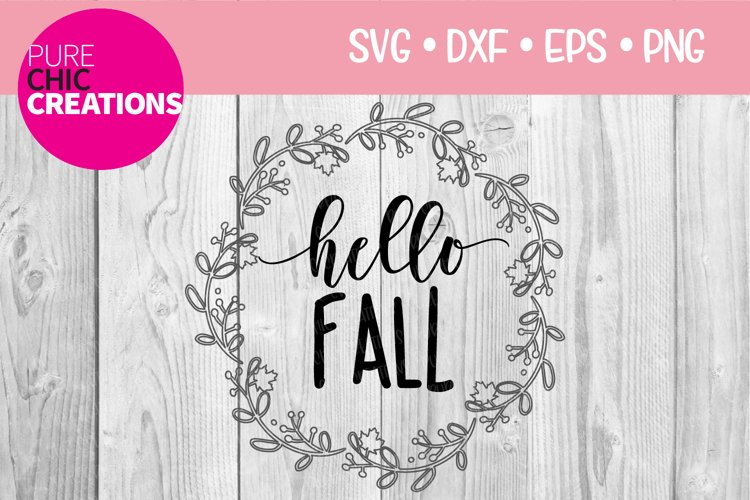 Fall SVG Hello Fall Fall Quote SVG SVG DXF PNG EPS example image 1