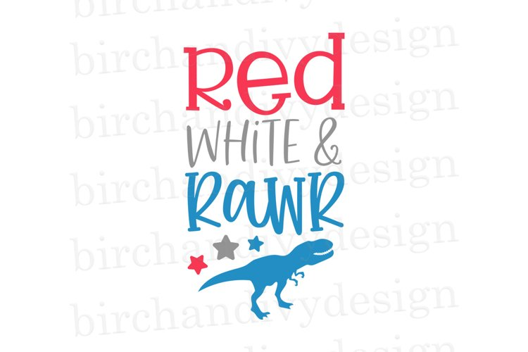 Red, White, and Rawr, Dinosaur 4th of July SVG example image 1
