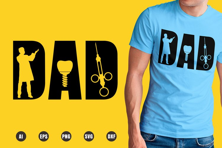 Dad Dental Surgeon SVG - Father's Day Designs example image 1