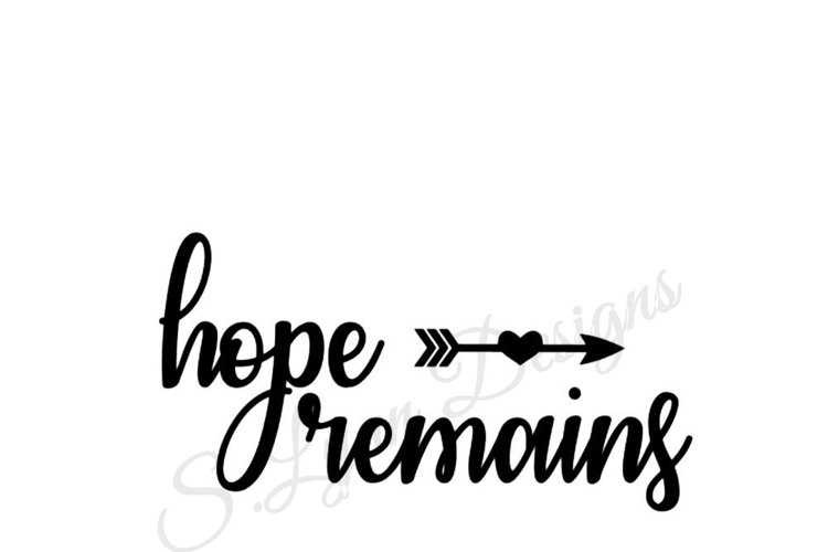 Hope Remains SVG File example image 1
