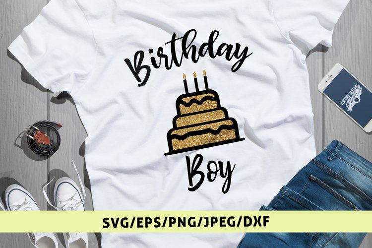 Happy Birthday Boy - Birthday SVG EPS DXF PNG Cutting Files example image 1